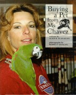 Buying a Pet from Ms. Chavez - Alice K. Flanagan
