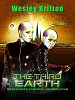 The Third Earth - Wesley Britton