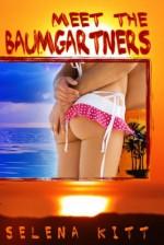 Meet The Baumgartners - Selena Kitt
