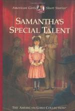 Samantha's Special Talent - Sarah Masters Buckey