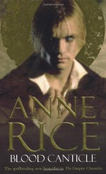 Blood Canticle - Anne Rice