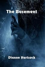 The Basement - Dianne Hartsock