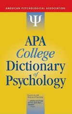 APA College Dictionary of Psychology - American Psychological Association