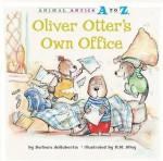 Oliver Otter's Own Office - Barbara deRubertis