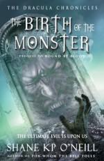Birth Of The Monster - Shane K.P. O'Neill