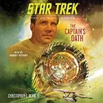 Star Trek The Captain's Oath - Robert Petkoff, Christopher L. Bennett
