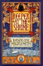 Keeper at the Shrine - Domini Highsmith