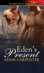 Eden's Present - Adam Carpenter