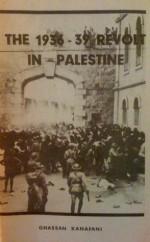 The 1936-39 Revolt in Palestine - غسان كنفاني, Ghassan Kanafani