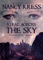 Steal Across the Sky - Nancy Kress, Kate Reading