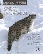 Snow Leopards: Biodiversity of the World: Conservation from Genes to Landscapes - Tom McCarthy, David Mallon, Philip J. Nyhus