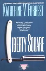 Liberty Square - Katherine V. Forrest