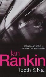 Tooth and Nail - Ian Rankin
