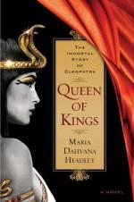 Queen of Kings - Maria Dahvana Headley