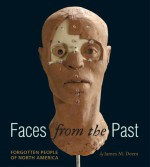 Faces from the Past: Forgotten People of North America - James M. Deem