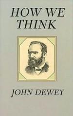How We Think - John Dewey