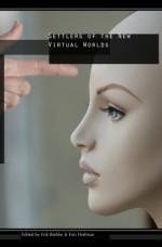 Settlers Of The New Virtual Worlds - Erik Bethke, Erin Hoffman