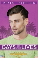 Gays of our Lives - Kris Ripper