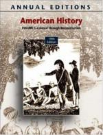 Annual Editions: American History, Volume 1, 19/E (Annual Editions American History) - Robert James Maddox