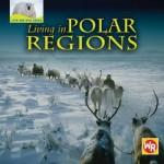 Living in Polar Regions - Tea Benduhn