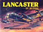 Lancaster in Action - Aircraft No. 52 - R.S.G. Mackay, Ron Mackay, Don Greer