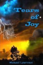 Tears of Joy - Michael Lawrence