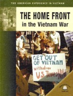 The Home Front in the Vietnam War - William Thomas