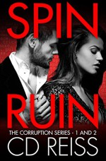 Spin Ruin: (A Mafia Romance Two-Book Bundle) - CD Reiss