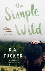 The Simple Wild - K.A. Tucker