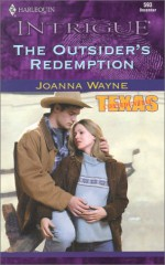 The Outsider's Redemption - Joanna Wayne
