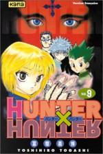 Hunter x Hunter, Vol. 09 - Yoshihiro Togashi