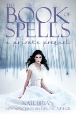 The Book of Spells - Kate Brian