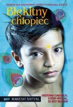Błękitny chłopiec - Rakesh Satyal, Anna Gralak