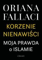 Korzenie nienawisci - Oriana Fallaci