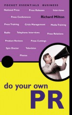 Do Your Own PR - Richard Milton