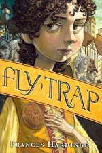 [(Fly Trap )] [Author: Frances Hardinge] [Oct-2012] - Frances Hardinge