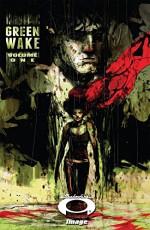Green Wake Vol. 1 - Kurtis Wiebe, Riley Rossmo