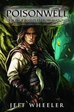 Poisonwell (Whispers from Mirrowen Book 3) - Jeff Wheeler