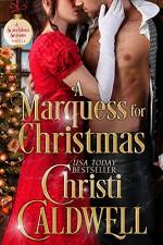 A Marquess for Christmas (Scandalous Seasons Book 5) - Christi Caldwell