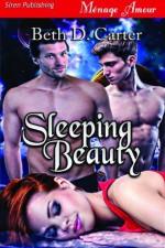 Sleeping Beauty - Beth D. Carter