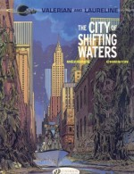 The City of Shifting Waters: Valerian Vol. 1 by Pierre, Christin (2010) Paperback - Pierre Christin