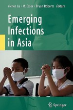 Emerging Infections in Asia - Yichen Lu, Max Essex, Bryan Roberts