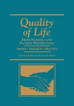 Quality of Life: Nursing & Patient Perspectives - Cynthia King