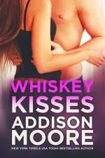 Whiskey Kisses - Addison Moore