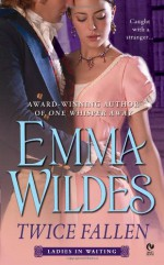 Twice Fallen - Emma Wildes