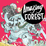 Amazing Forest (2016-) (Issues) (4 Book Series) - Ulises Farinas, Erick Freitas, Ulises Farinas, Matt Rota, Melody Often, Yumi Sakugawa, Caitlin Rose Boyle, Angelica Blevins, Buster Moody, Jack Forbes, Job Yamen, Skuds McKinley, Austin Breed, Zoe Crockett, Jelena Đorđević, Victor Puchalski, Adrian Gonzalez, Hyeondo Park