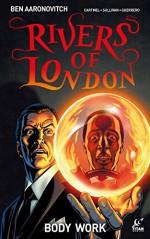 Rivers of London - Body Work #4 - Ben Aaronovitch, Andrew Cartmel, Lee Sullivan, Lee Guerrero