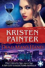 Dead Man's Hand: A Sin City Collectors Novella - Kristen Painter