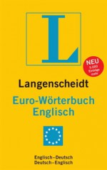 Langenscheidt Euro Worterbuch: Englisch Deutsch, Deutsch Englisch - Langenscheidt, Wolfgang Worsch
