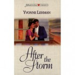After the storm - Yvonne Lehman